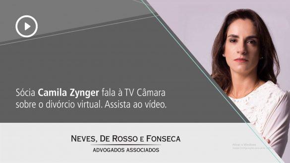 Sócia Camila Zynger fala à  TV Câmara sobre o divórcio virtual