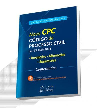 Novo CPC – Inovações, Alterações e Supressões – Comentadas
